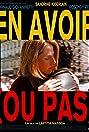 En avoir (ou pas) (1995) Poster