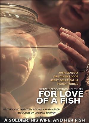 دانلود فیلم For Love of a Fish