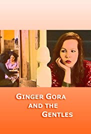 Ginger Gora and the Gentles Poster