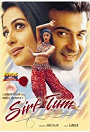 Sirf Tum (1999) Poster - Movie Forum, Cast, Reviews