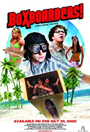 Boxboarders!(2007) Poster - Movie Forum, Cast, Reviews