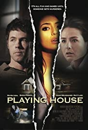 Playing House(2010) Poster - Movie Forum, Cast, Reviews