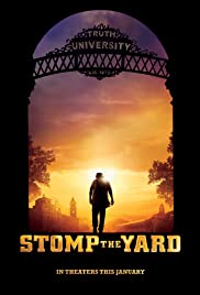 Stomp the Yard (2007) Poster - Movie Forum, Cast, Reviews
