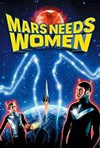 Primary image for Mars Needs Women