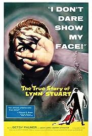 The True Story of Lynn Stuart(1958) Poster - Movie Forum, Cast, Reviews