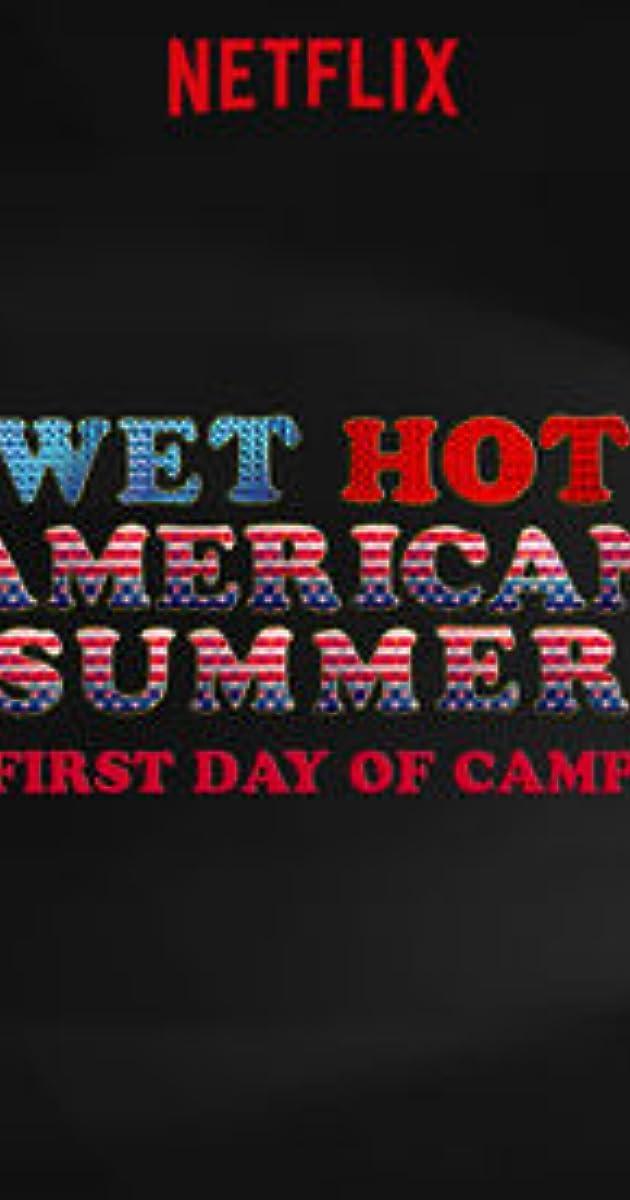 Wet Hot American Summer Imdb