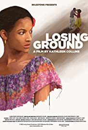 Losing Ground Poster