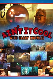 Ain't It Cool with Harry Knowles Poster