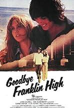 Goodbye, Franklin High