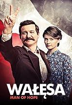 Walesa. Czlowiek z nadziei