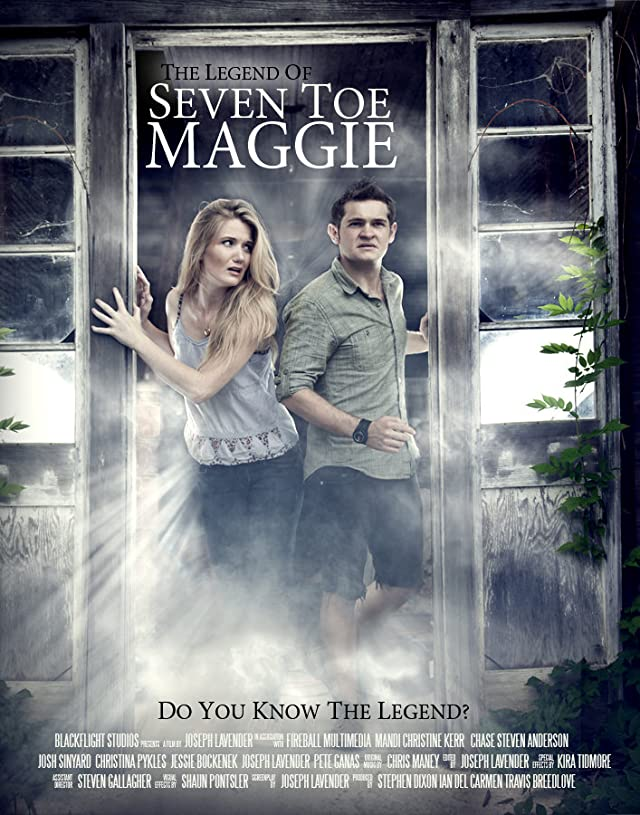 The Legend of Seven Toe Maggie movie