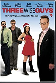 Three Wise Guys(2005) Poster - Movie Forum, Cast, Reviews