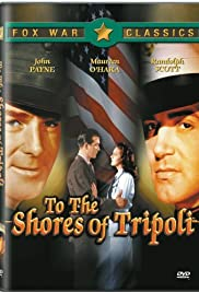 To the Shores of Tripoli(1942) Poster - Movie Forum, Cast, Reviews