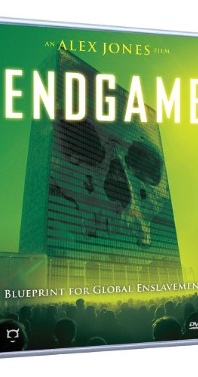 endgame blueprint for global enslavement video 2007 imdb