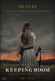 The Keeping Room (2014) - IMDb