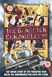 The Gangster Chronicles Poster