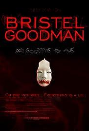 Bristel Goodman Poster