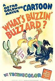 What's Buzzin' Buzzard?(1943) Poster - Movie Forum, Cast, Reviews