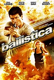 Ballistica (2009) Poster - Movie Forum, Cast, Reviews