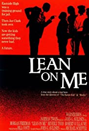 Lean on Me Poster