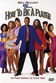 How to Be a Player (1997) Poster - Movie Forum, Cast, Reviews