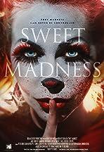 Sweet Madness