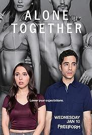Alone Together - Season 01 (S01) Complete Episodes mKv 480p Download