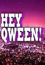 Hey Qween