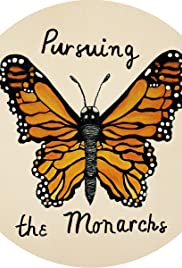 Pursuing the Monarchs Poster