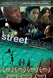 Streetballers(2009) Poster - Movie Forum, Cast, Reviews