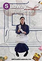 Subway: The Series