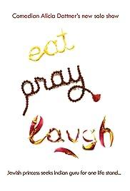 Eat, Pray, Laugh! Poster