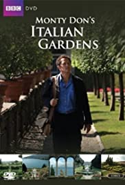 Monty Don\'s Italian Gardens (TV Series 2011– ) - IMDb