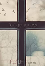 Don't Open Your Eyes Poster