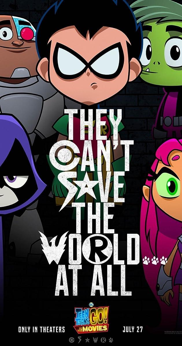 Teen Titans Go To The Movies 2018 - Imdb-6431