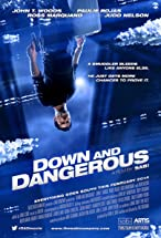 Primary image for Down and Dangerous