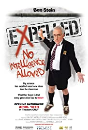 Expelled: No Intelligence Allowed(2008) Poster - Movie Forum, Cast, Reviews