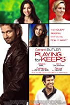 Playing for Keeps (2012) Poster