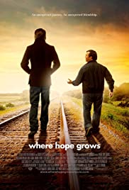 Where Hope Grows Poster