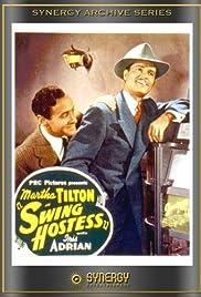 Swing Hostess(1944) Poster - Movie Forum, Cast, Reviews