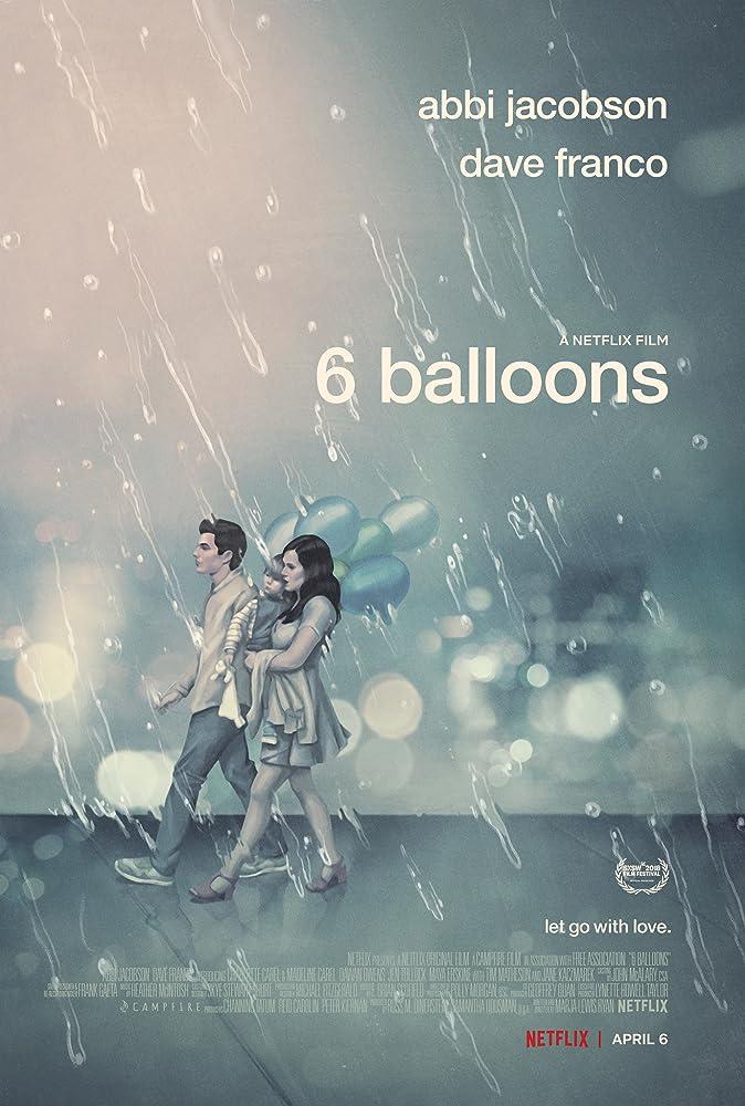 فيلم 6 Balloons 2018 مترجم