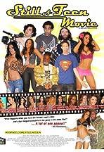 Still a Teen Movie