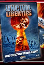UnCivil Liberties