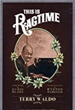This Is Ragtime: The Birth of American Music