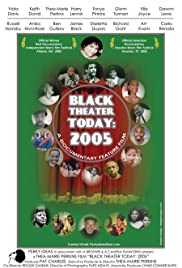 Black Theater Today: 2005 Poster
