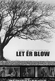 Let'er Blow Poster