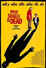 Pete Smalls Is Dead Poster