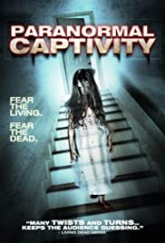 Paranormal Captivity Poster