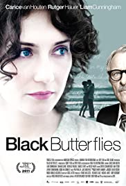 Black Butterflies(2011) Poster - Movie Forum, Cast, Reviews