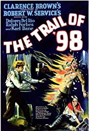 The Trail of '98 (1928) Poster - Movie Forum, Cast, Reviews